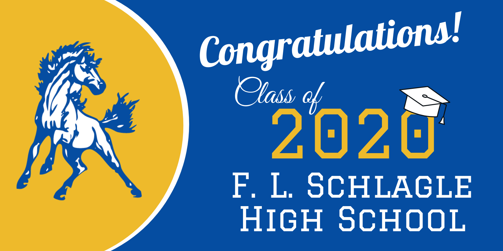 Congratulations Class of 2020 F. L. Schalgle High School